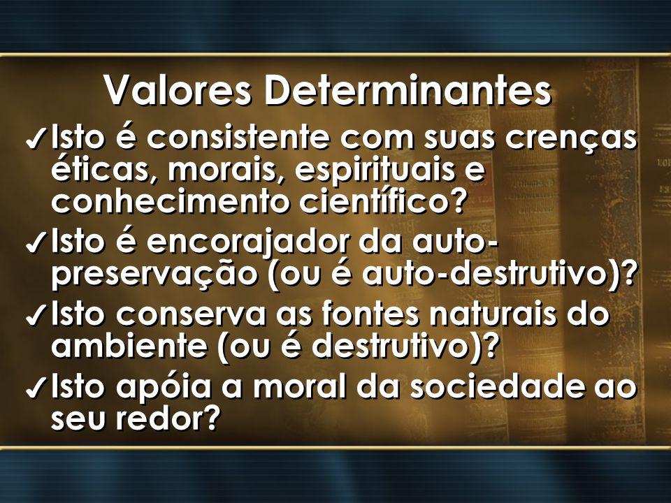 Valores Determinantes