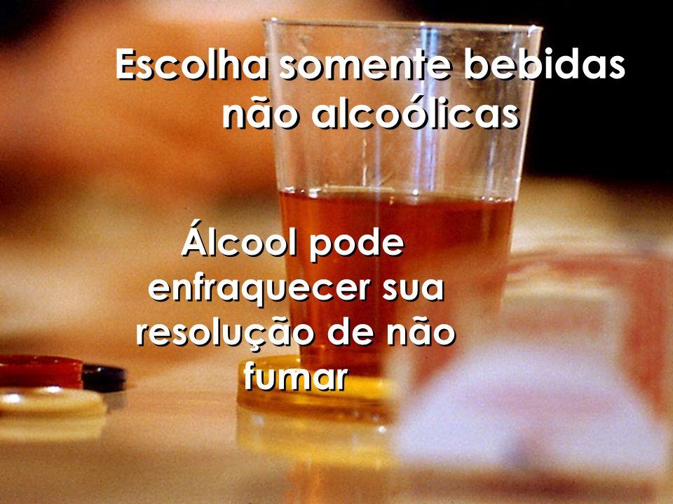 Escolha somente bebidas não alcoólicas