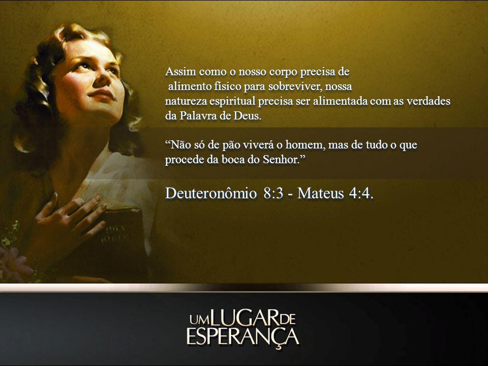 Deuteronômio 8:3 - Mateus 4:4.