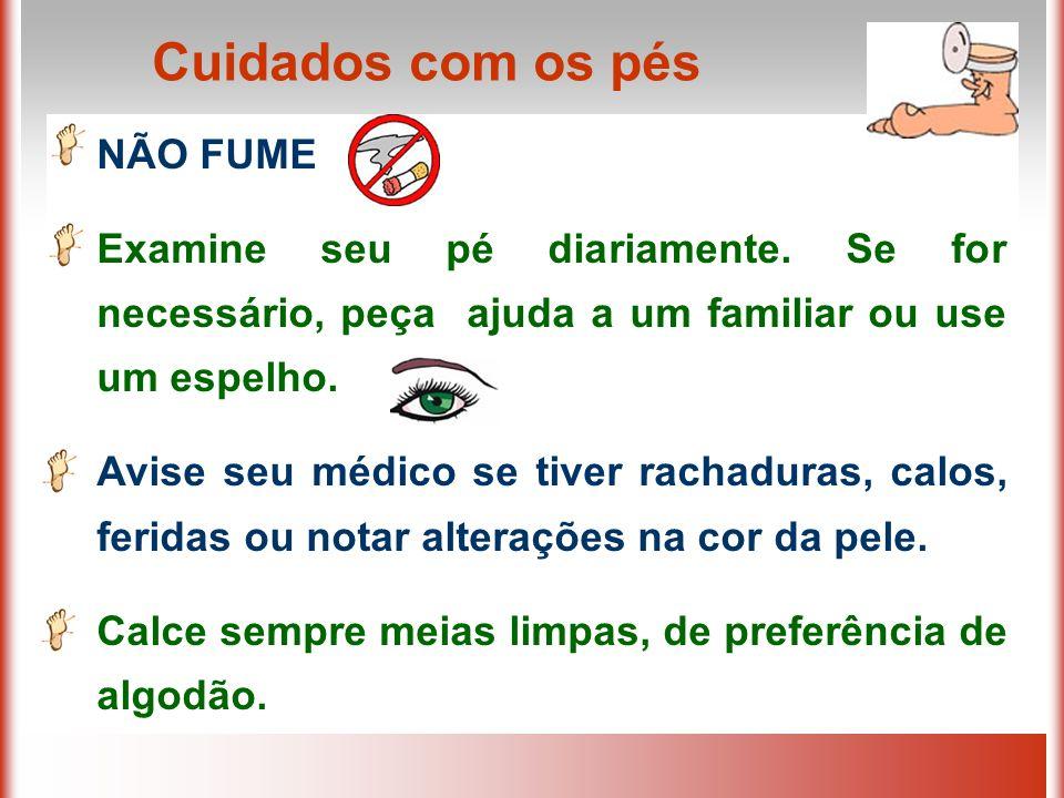 Cuidados com os pés NÃO FUME