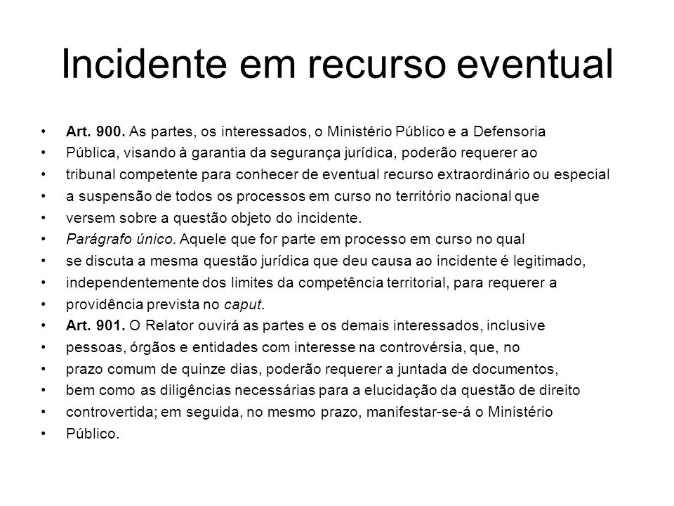 Incidente em recurso eventual
