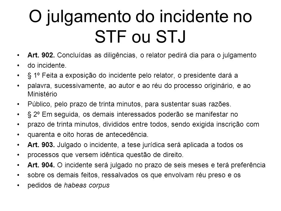 O julgamento do incidente no STF ou STJ