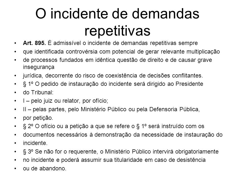 O incidente de demandas repetitivas