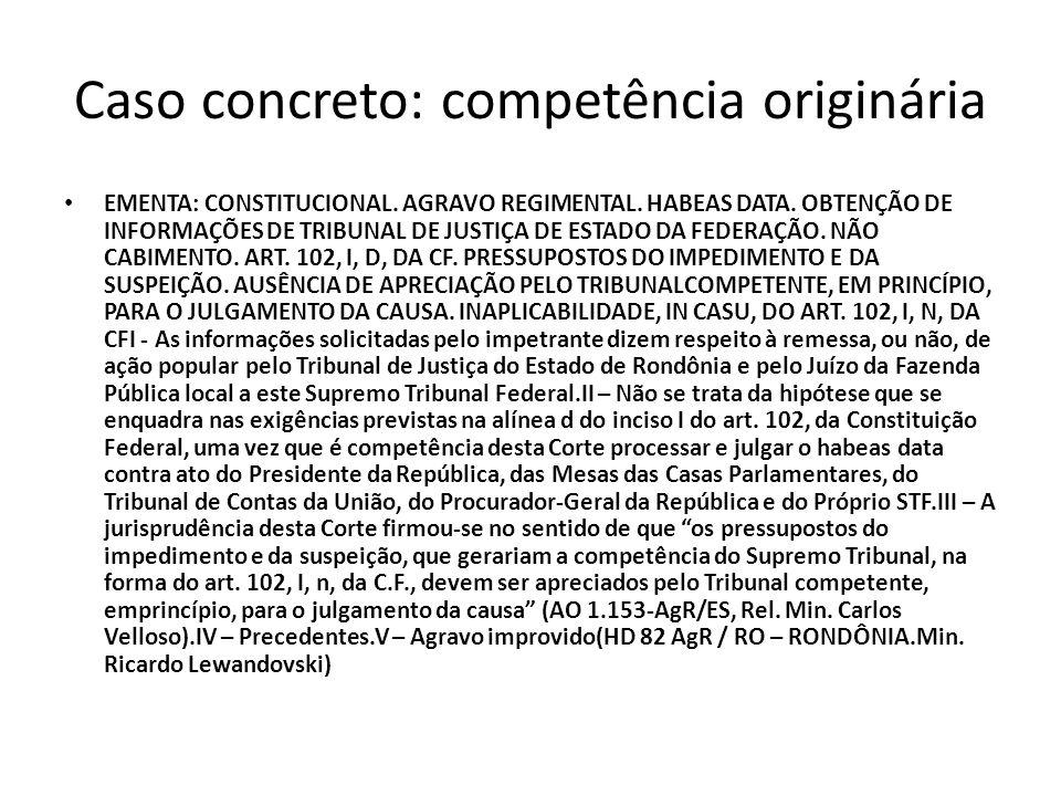 Caso concreto: competência originária