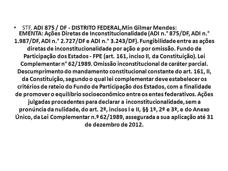 STF, ADI 875 / DF - DISTRITO FEDERAL,Min Gilmar Mendes: