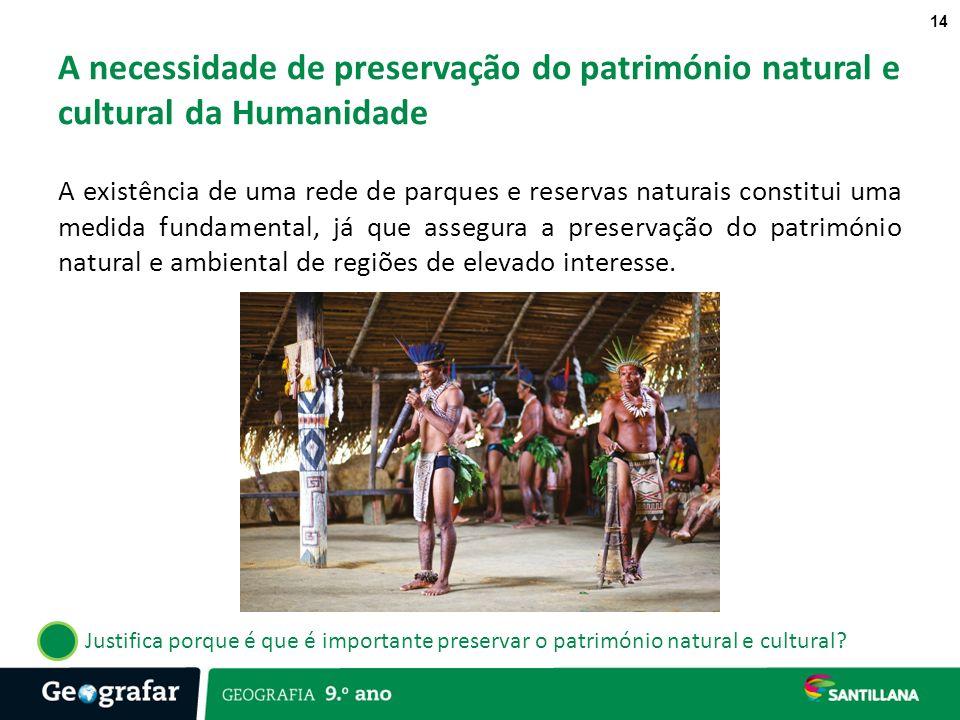 A necessidade de preservação do património natural e cultural da Humanidade