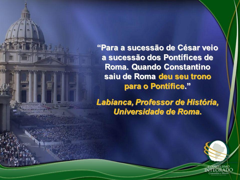 Labianca, Professor de História, Universidade de Roma.