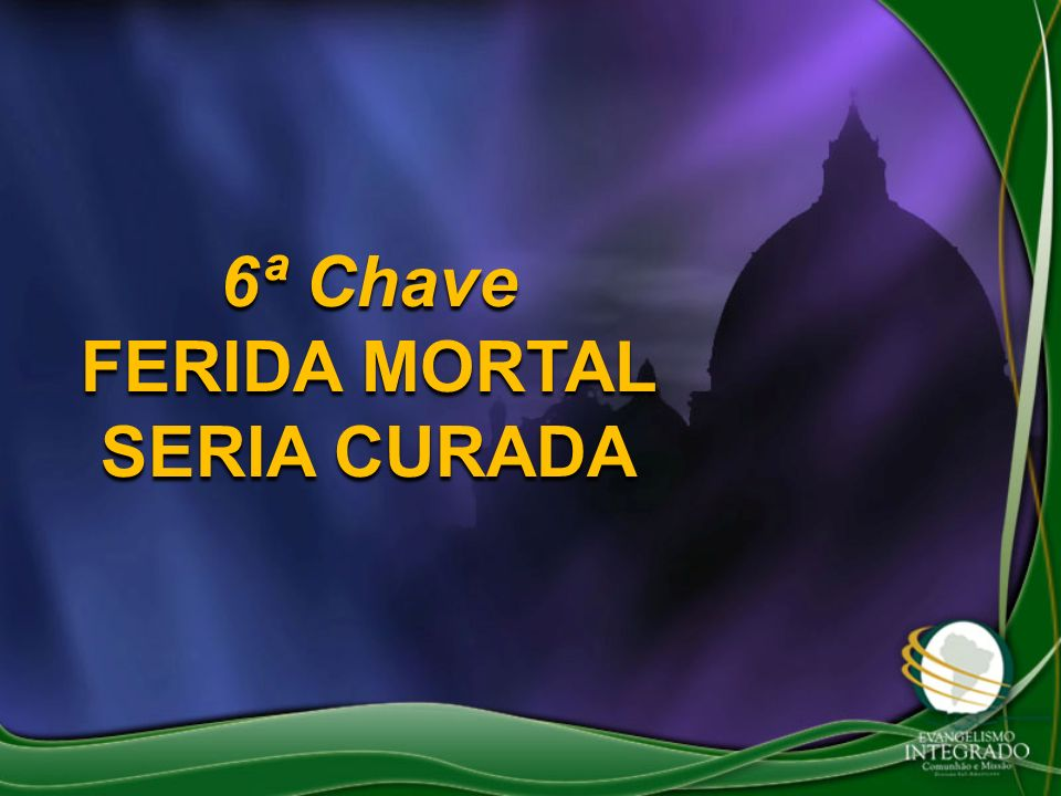 FERIDA MORTAL SERIA CURADA