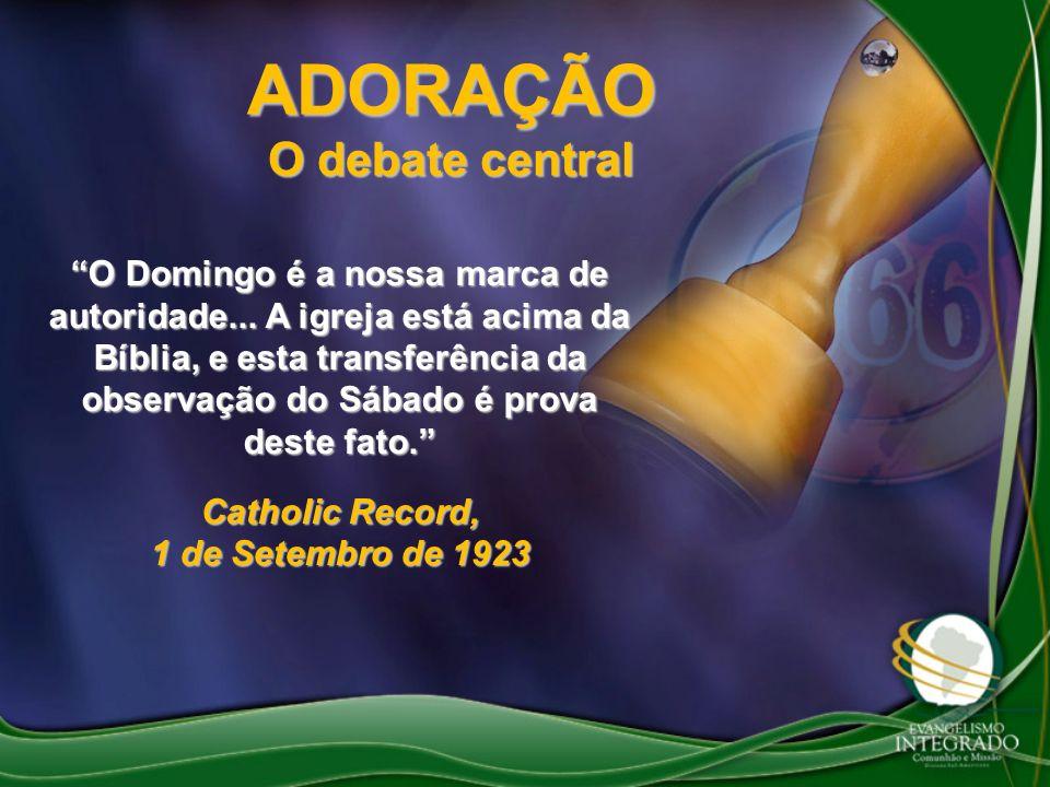 ADORAÇÃO O debate central Catholic Record, 1 de Setembro de 1923
