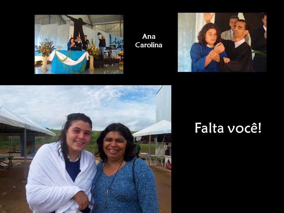Ana Carolina Falta você!