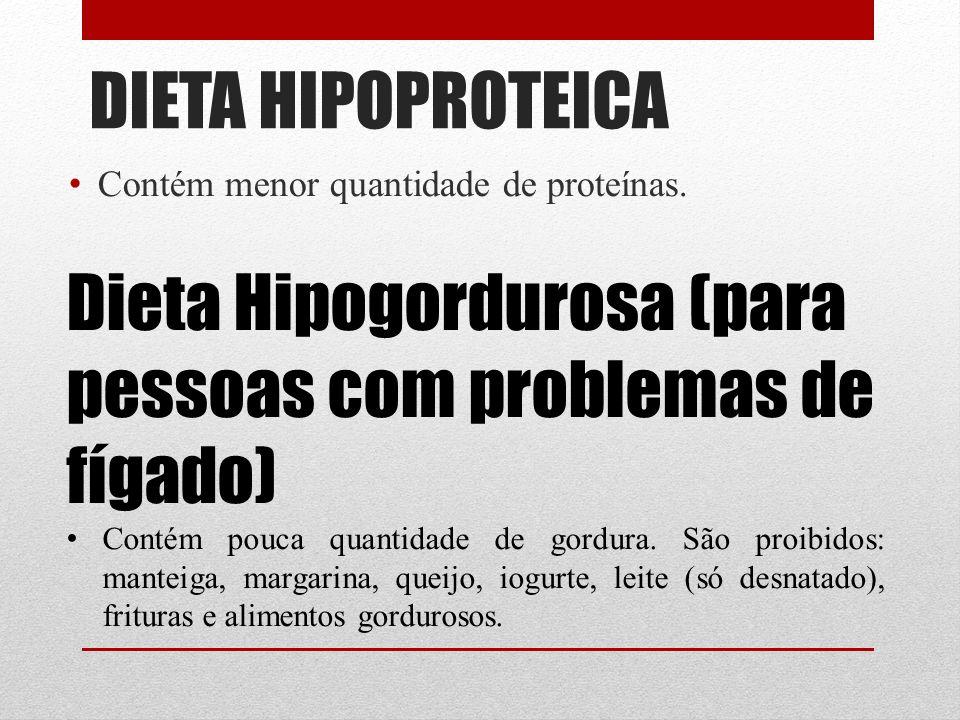 Dieta Hipogordurosa (para pessoas com problemas de fígado)