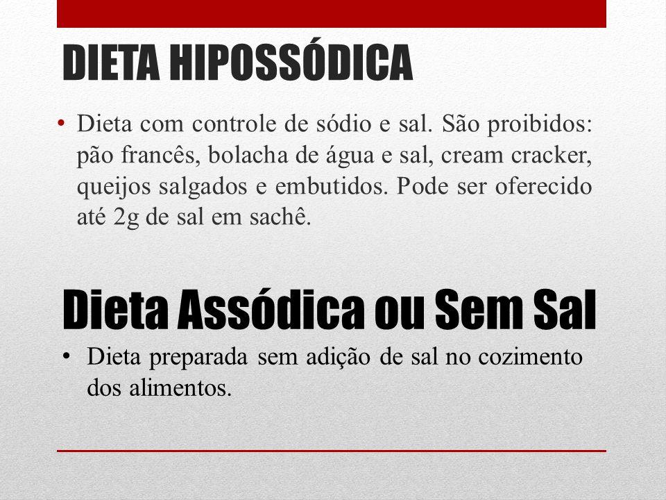 Dieta Assódica ou Sem Sal