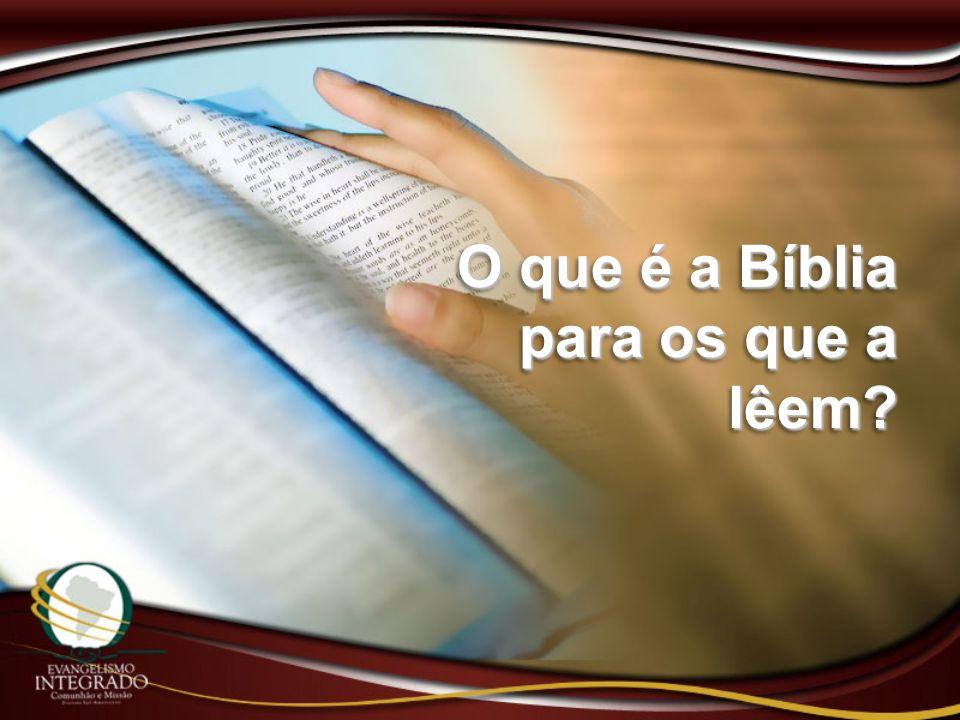 O que é a Bíblia para os que a lêem