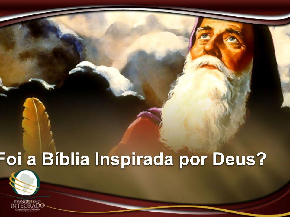 Foi a Bíblia Inspirada por Deus