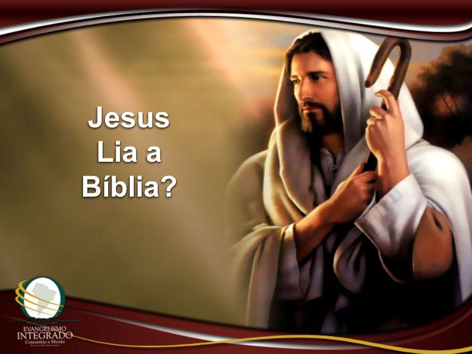 Jesus Lia a Bíblia