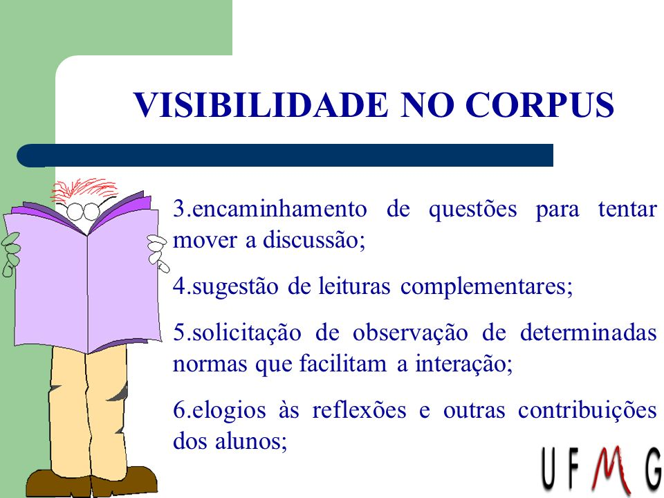 VISIBILIDADE NO CORPUS