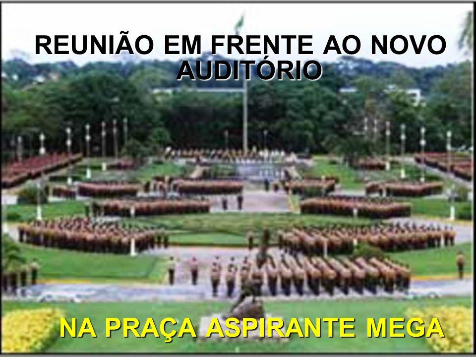 REUNIÃO EM FRENTE AO NOVO AUDITÓRIO NA PRAÇA ASPIRANTE MEGA