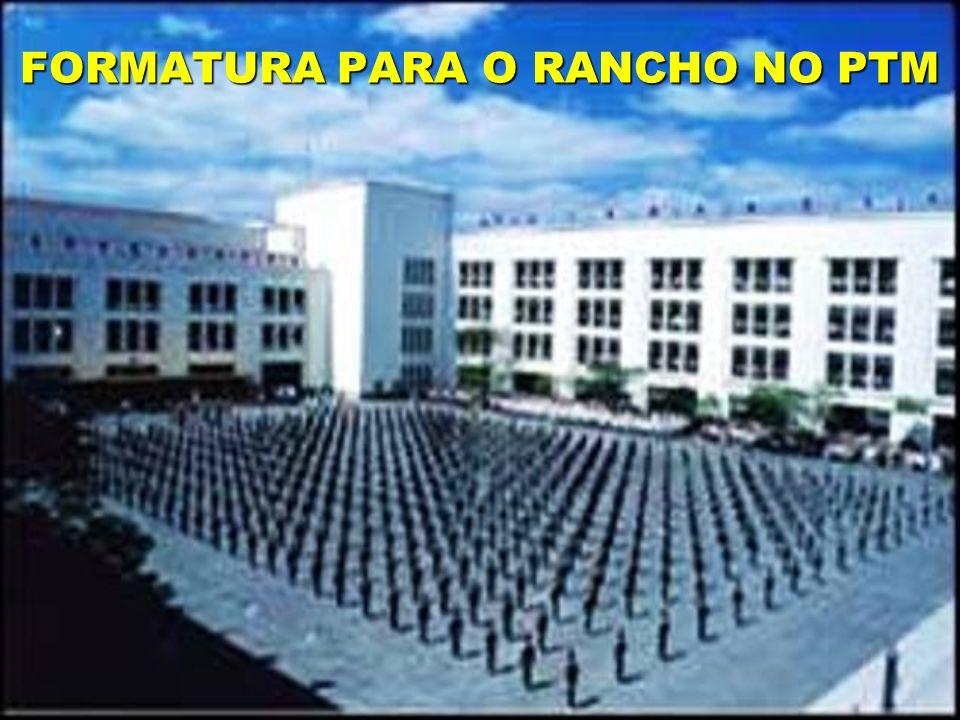 FORMATURA PARA O RANCHO NO PTM