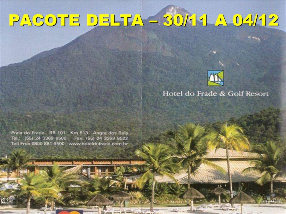 PACOTE DELTA – 30/11 A 04/12