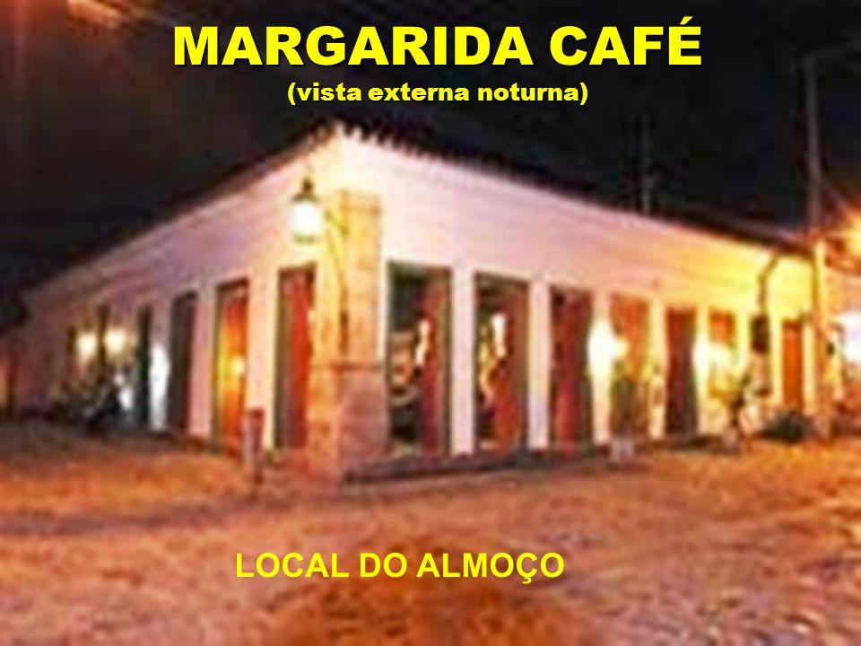 MARGARIDA CAFÉ (vista externa noturna)