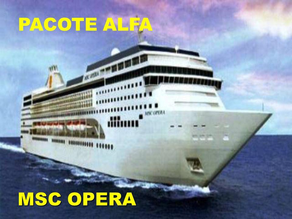 PACOTE ALFA MSC OPERA