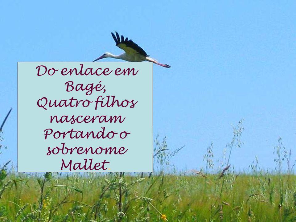 Quatro filhos nasceram Portando o sobrenome Mallet.