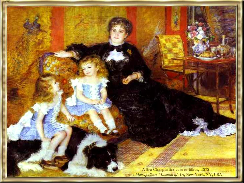 A Sra Charpentier com os filhos, 1878 the Metropolitan Museum of Art, New York, NY, USA