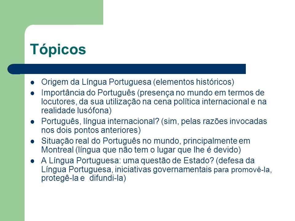 Tópicos Origem da Língua Portuguesa (elementos históricos)