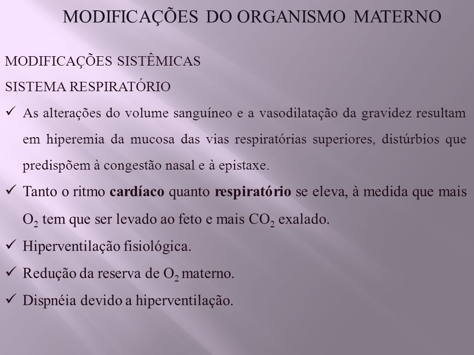 MODIFICAÇÕES DO ORGANISMO MATERNO