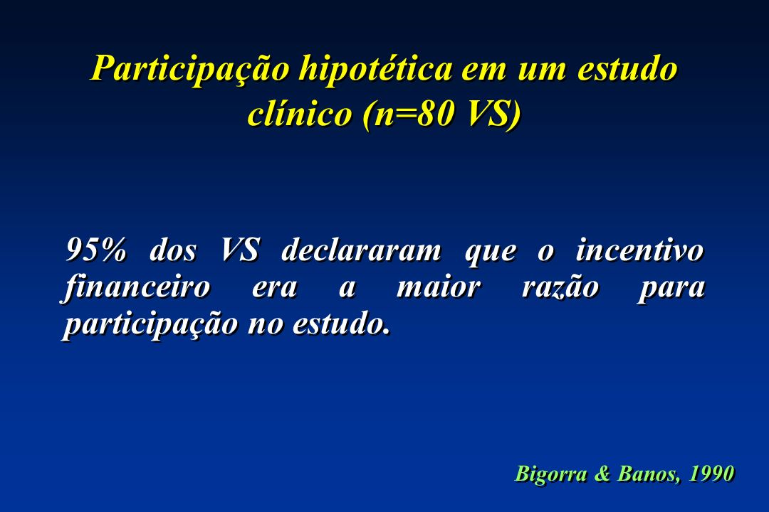 Participação hipotética em um estudo clínico (n=80 VS)