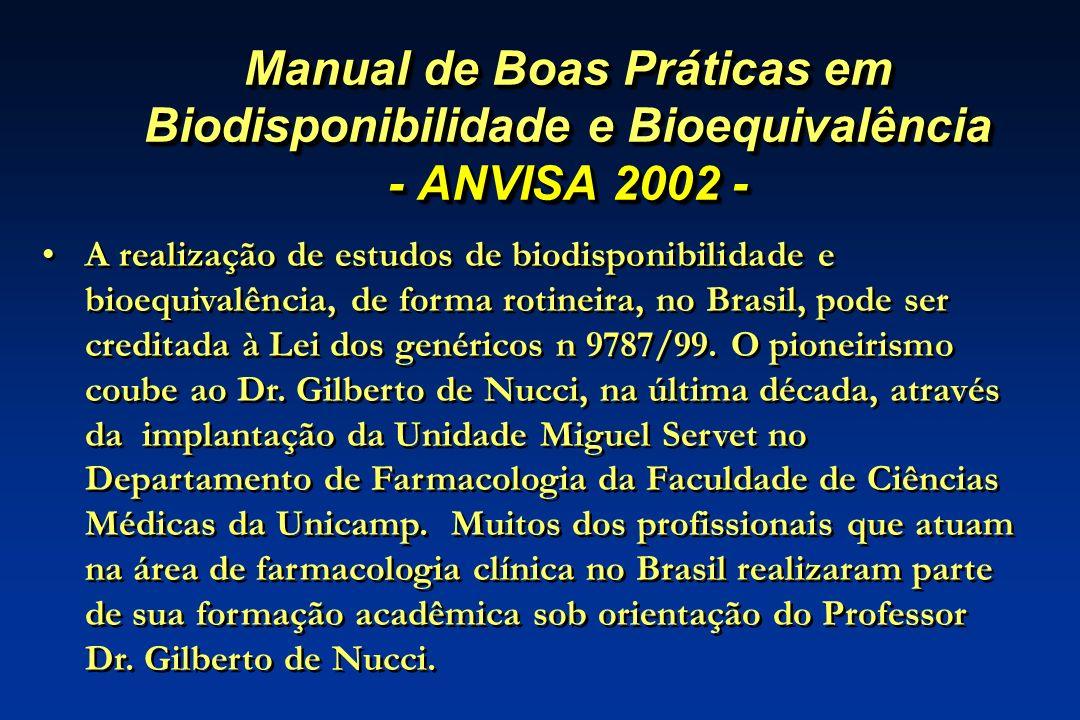 Manual de Boas Práticas em Biodisponibilidade e Bioequivalência - ANVISA 2002 -