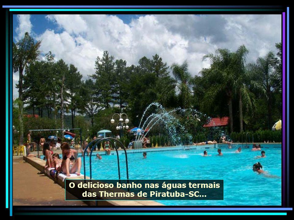 O delicioso banho nas águas termais das Thermas de Piratuba-SC…