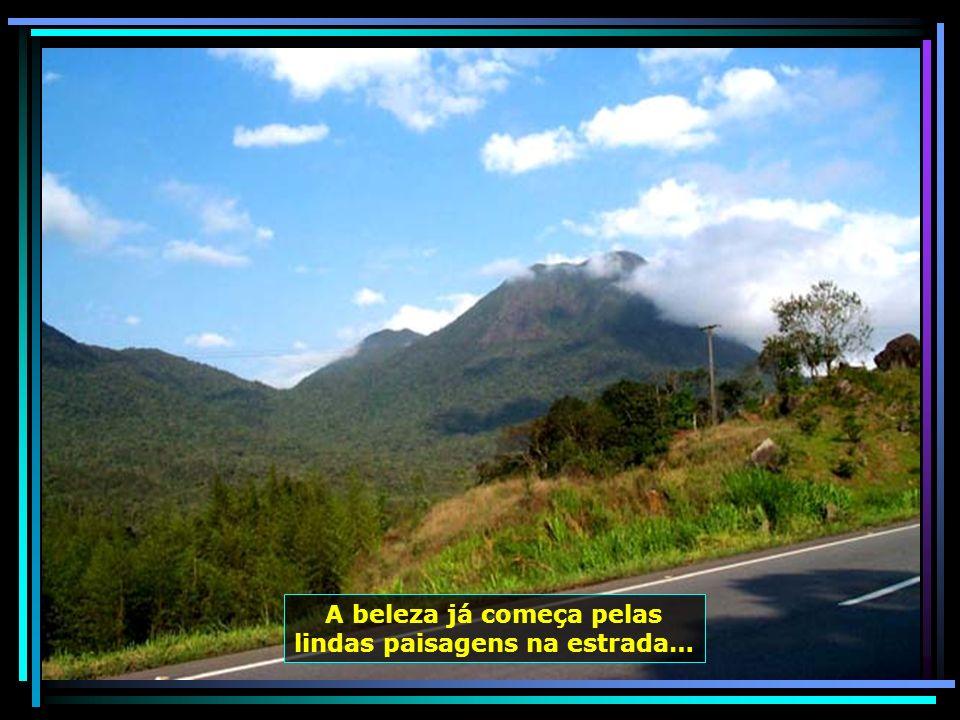 A beleza já começa pelas lindas paisagens na estrada…