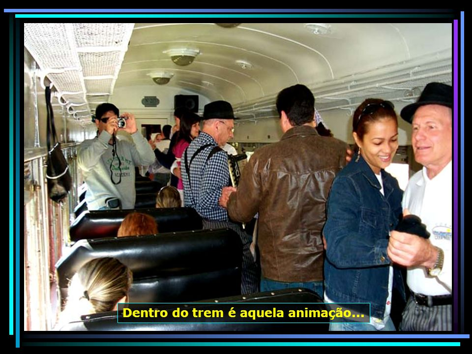 Dentro do trem é aquela animação...