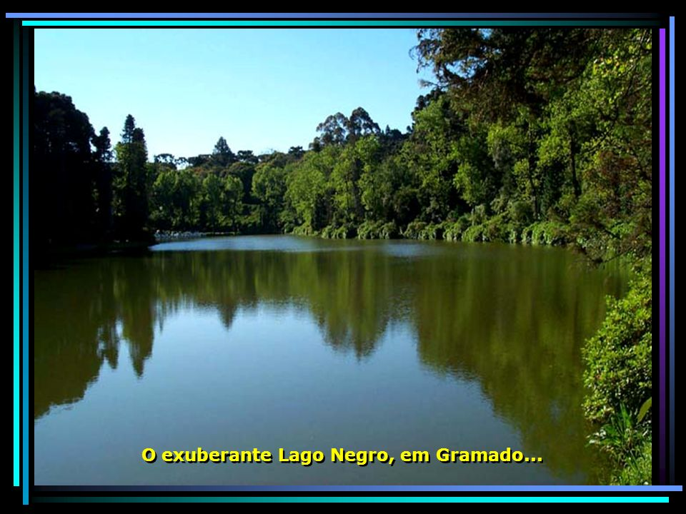 O exuberante Lago Negro, em Gramado...