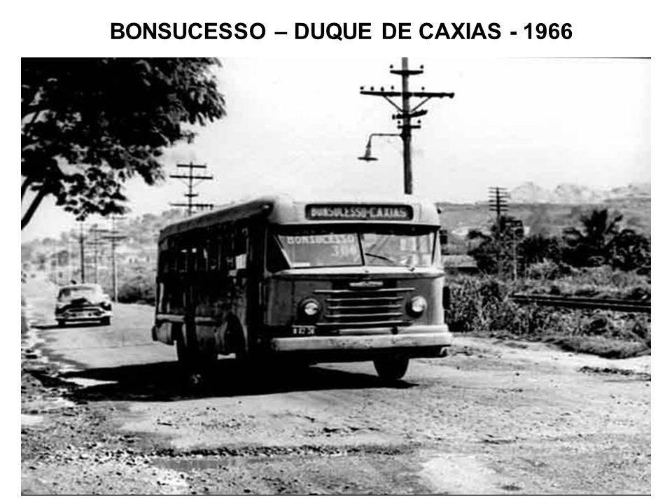 BONSUCESSO – DUQUE DE CAXIAS - 1966