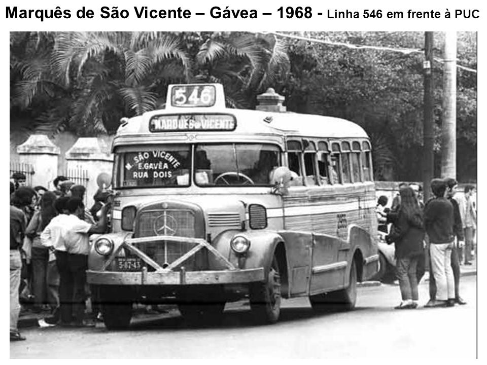 Marquês de São Vicente – Gávea – 1968 - Linha 546 em frente à PUC