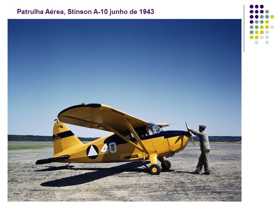 Patrulha Aérea, Stinson A-10 junho de 1943