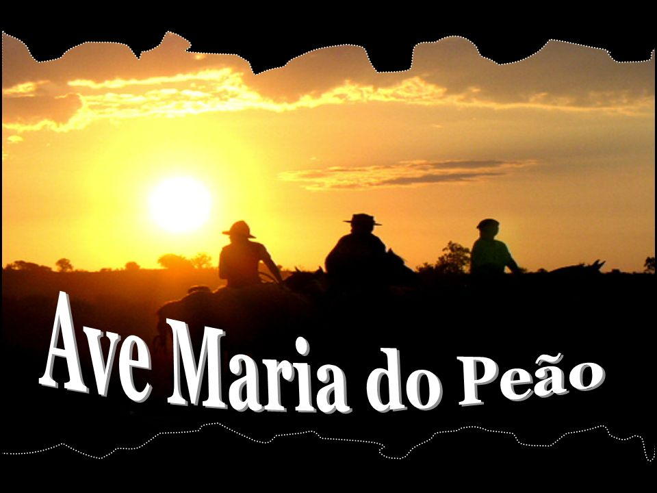 Ave Maria do Peão