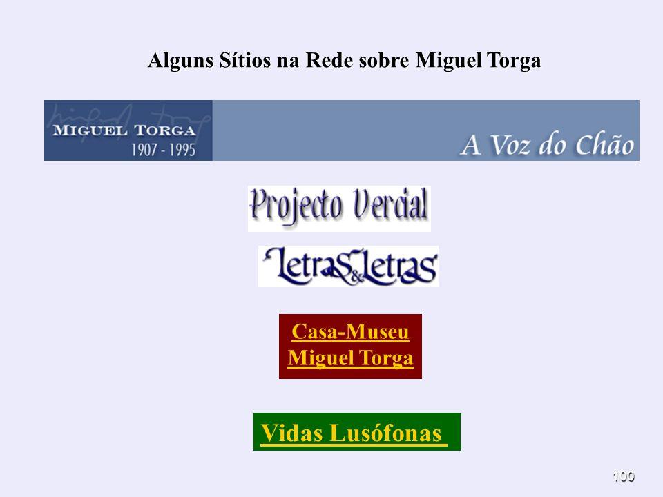 Alguns Sítios na Rede sobre Miguel Torga Casa-Museu Miguel Torga