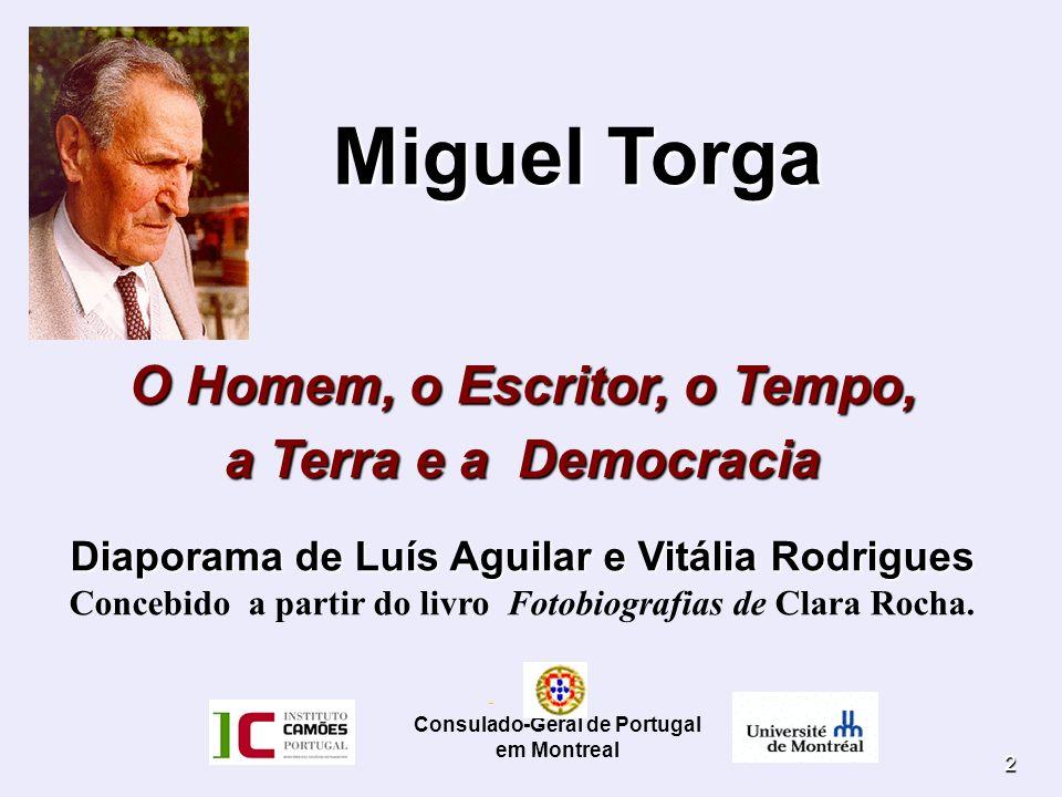 Miguel Torga O Homem, o Escritor, o Tempo, a Terra e a Democracia