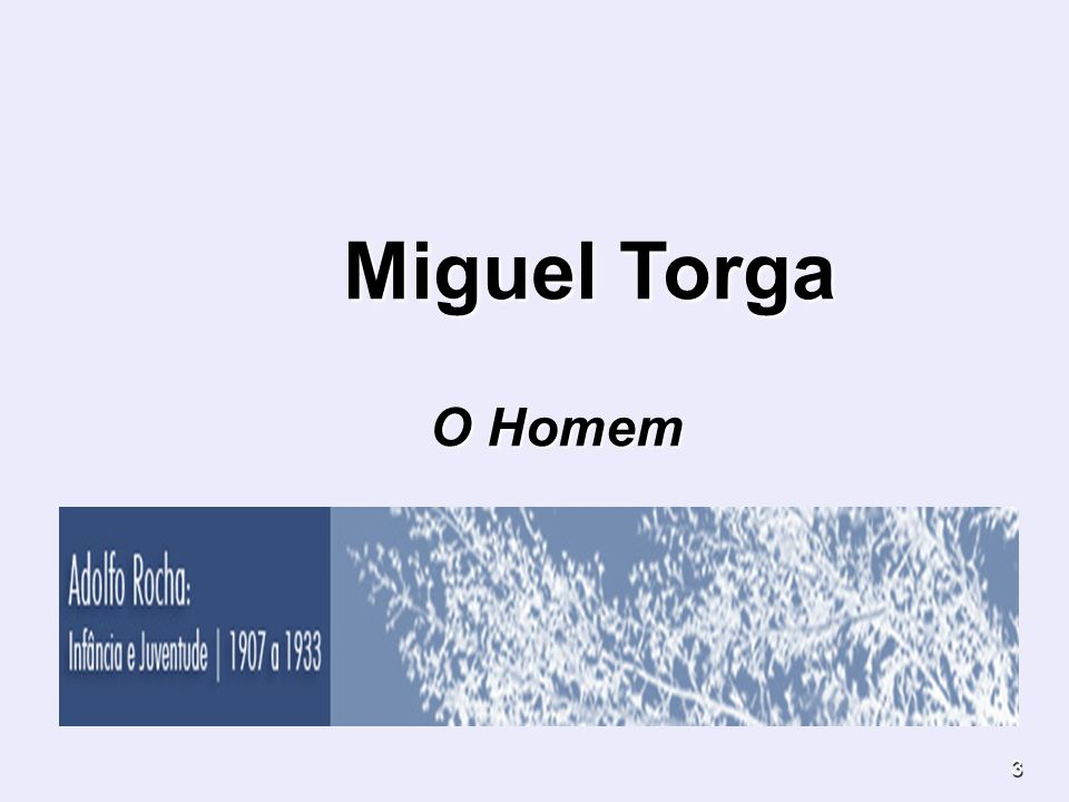 Miguel Torga O Homem