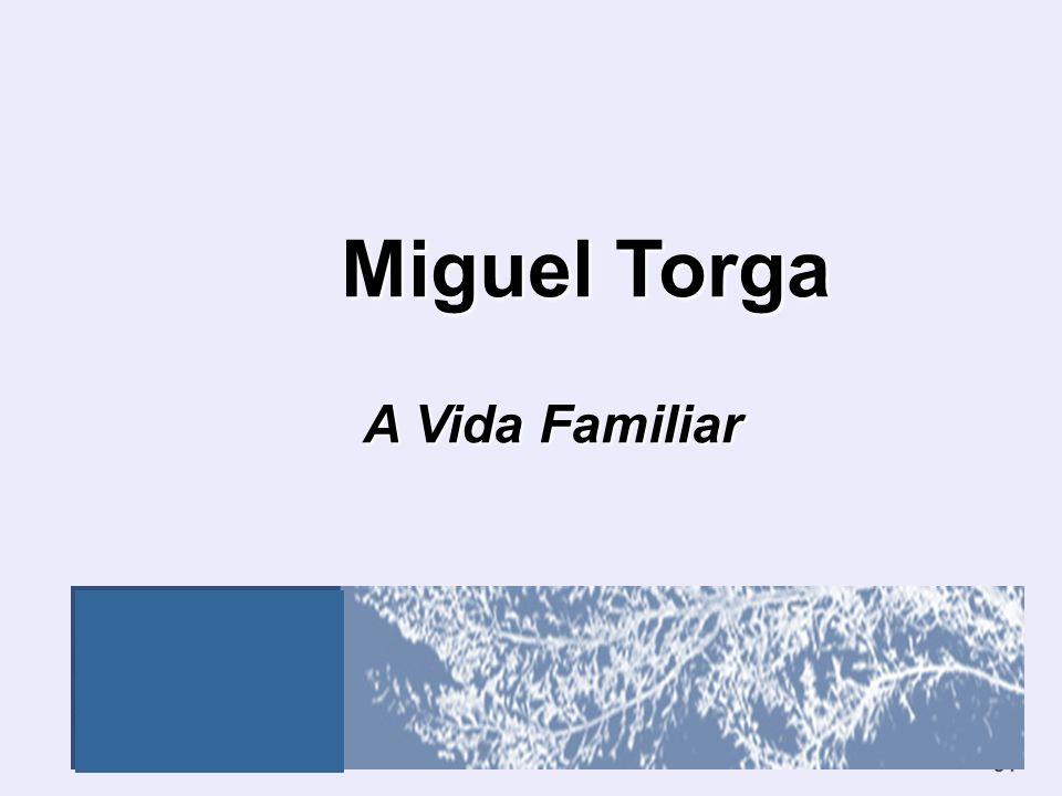 Miguel Torga A Vida Familiar