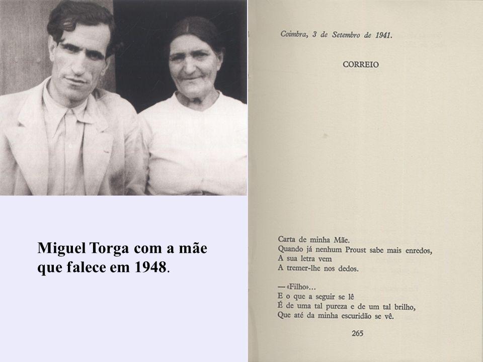 Miguel Torga com a mãe que falece em 1948.