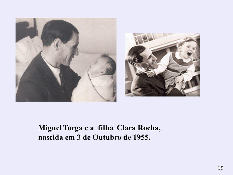 Miguel Torga e a filha Clara Rocha, nascida em 3 de Outubro de 1955.