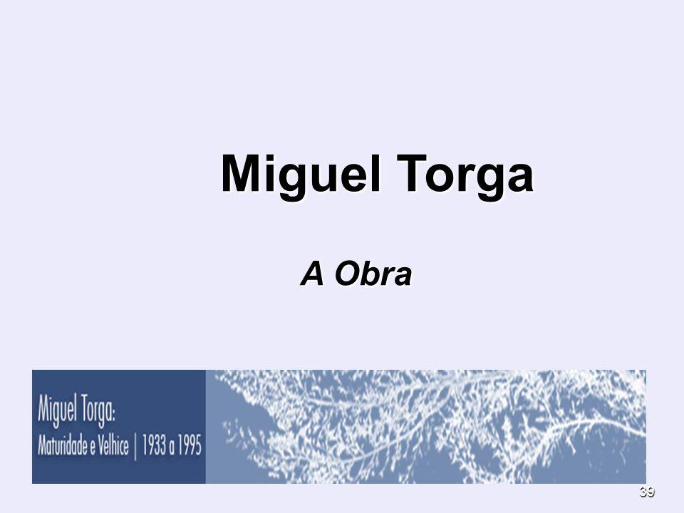 Miguel Torga A Obra