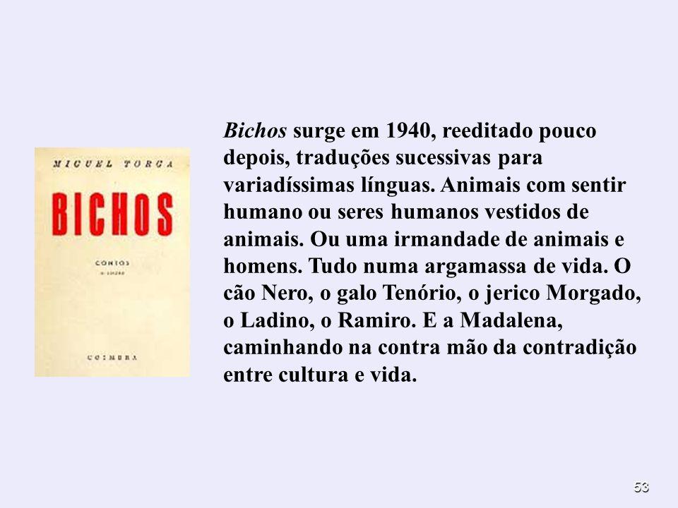 Bichos surge em 1940, reeditado pouco depois, traduções sucessivas para variadíssimas línguas.