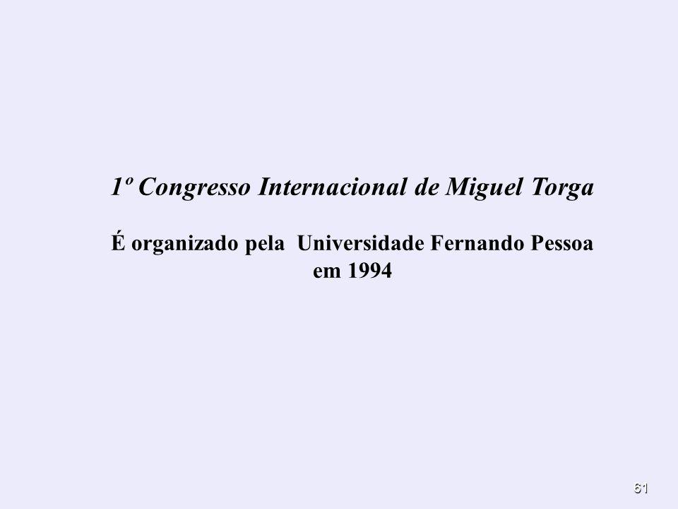1º Congresso Internacional de Miguel Torga