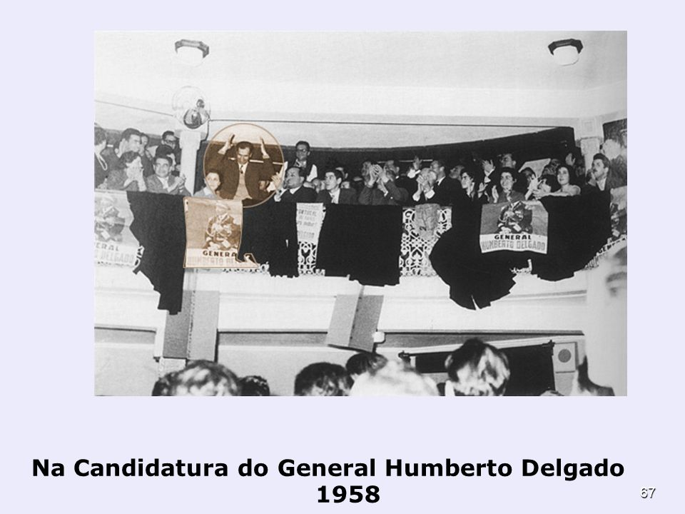 Na Candidatura do General Humberto Delgado