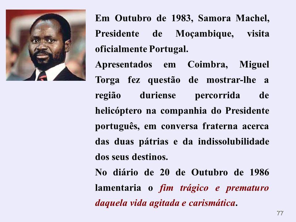 Em Outubro de 1983, Samora Machel, Presidente de Moçambique, visita oficialmente Portugal.